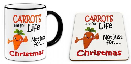 Carrots Are For Life Not Just For Christmas Funny Mug w/ Coaster - Black Handle